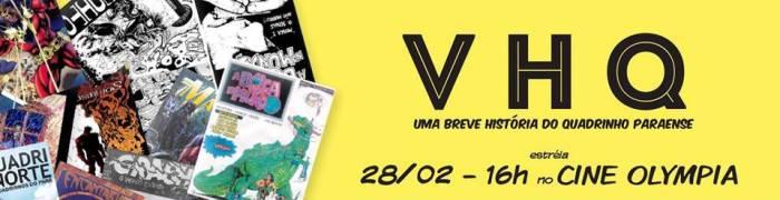 """""""VHQ - Uma breve história do quadrinho paraense"""". (Arte: Renan Luz)"""